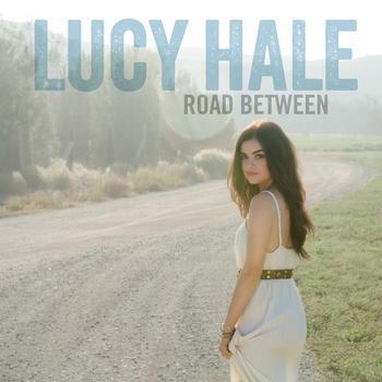 Lucy-Hale-Road-Between-Album-Cover-Art.jpg